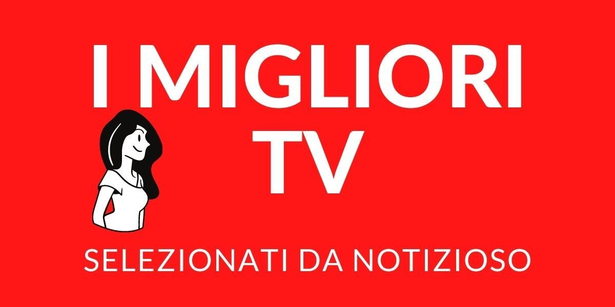 migliori tv hisense